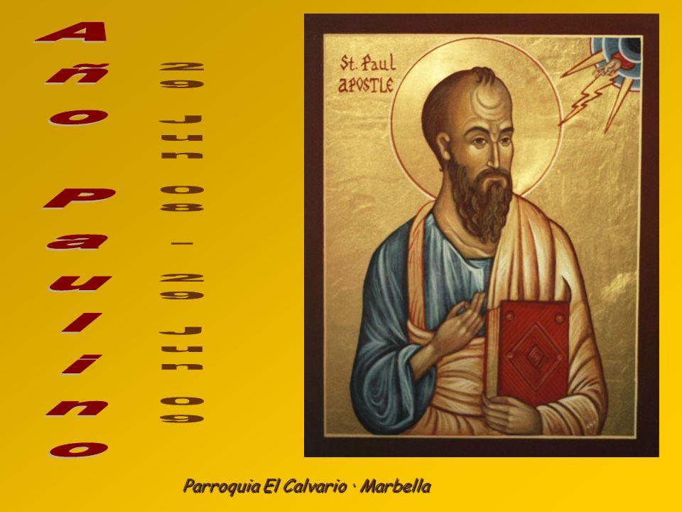 Año Paulino 29 Jun 08 - 29 Jun 09 Parroquia El Calvario · Marbella