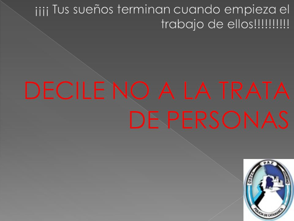 DECILE NO A LA TRATA DE PERSONAS