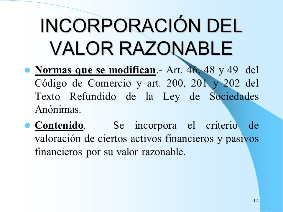 INCORPORACIÓN DEL VALOR RAZONABLE