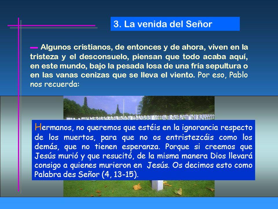 3. La venida del Señor