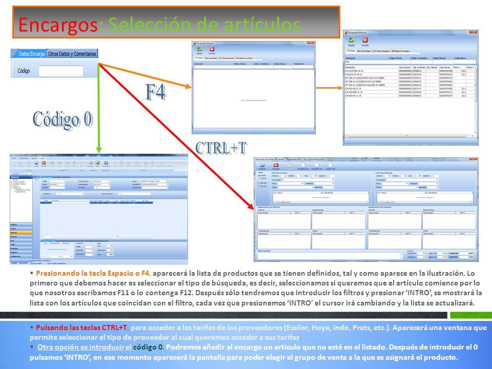 F4 Código 0 CTRL+T Encargos: Selección de artículos