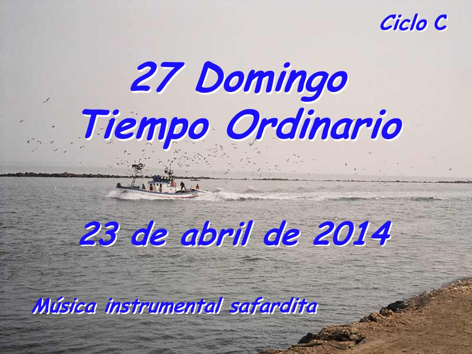 27 Domingo Tiempo Ordinario Música instrumental safardita