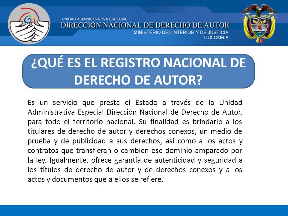 ¿QUÉ ES EL REGISTRO NACIONAL DE DERECHO DE AUTOR