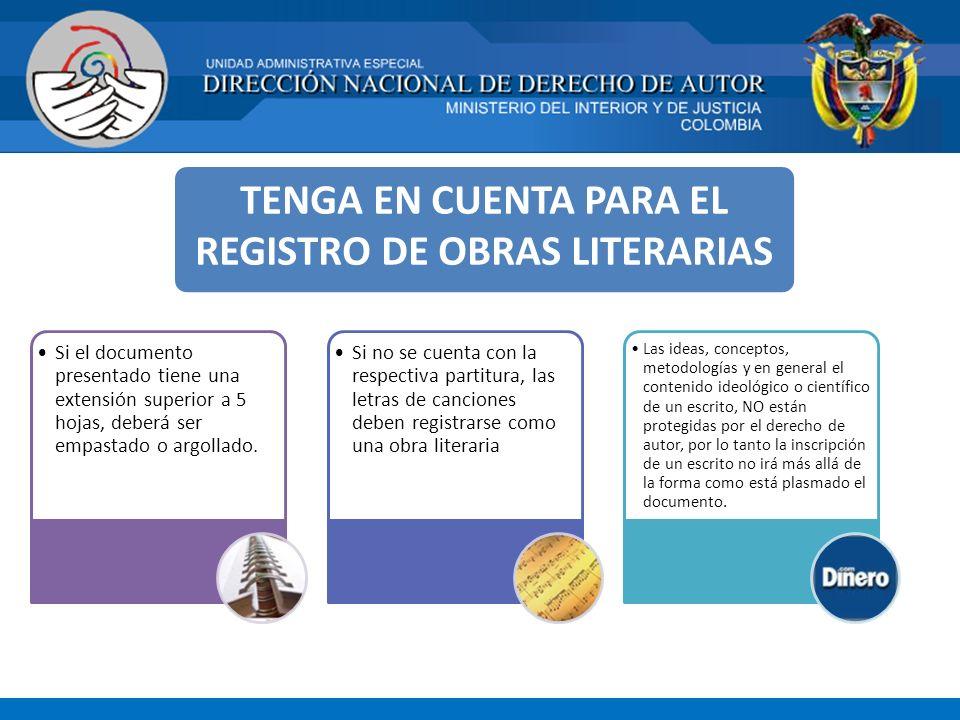 TENGA EN CUENTA PARA EL REGISTRO DE OBRAS LITERARIAS