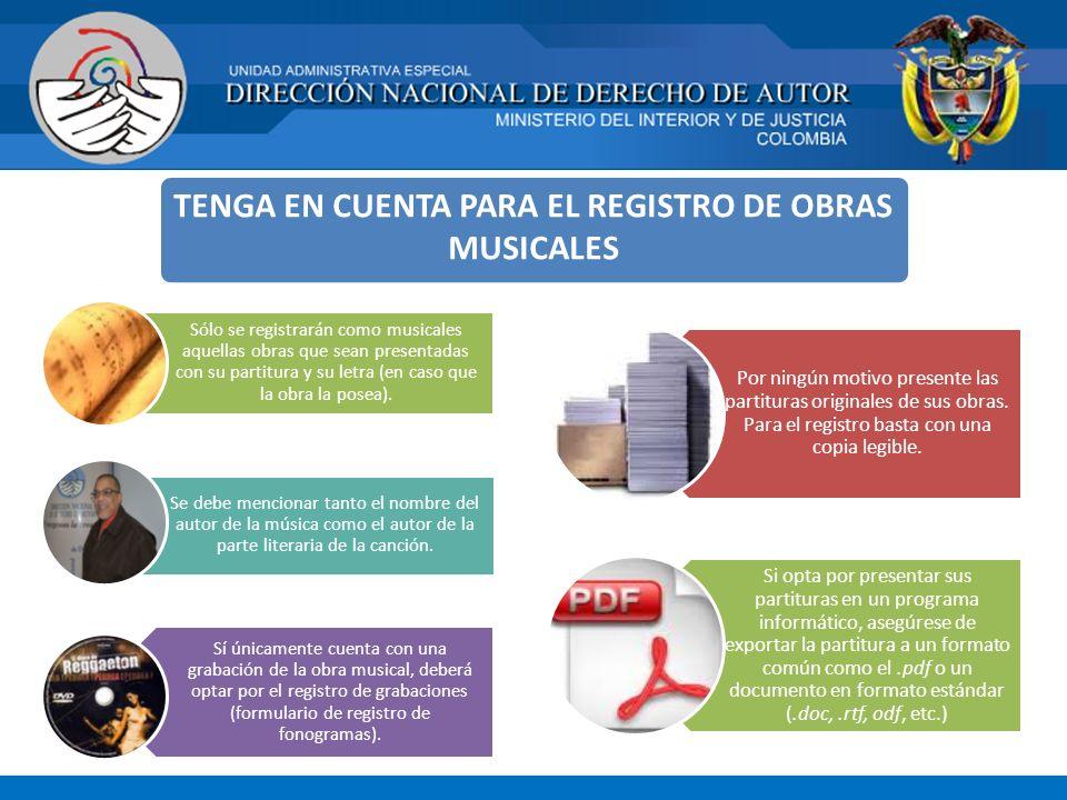 TENGA EN CUENTA PARA EL REGISTRO DE OBRAS MUSICALES