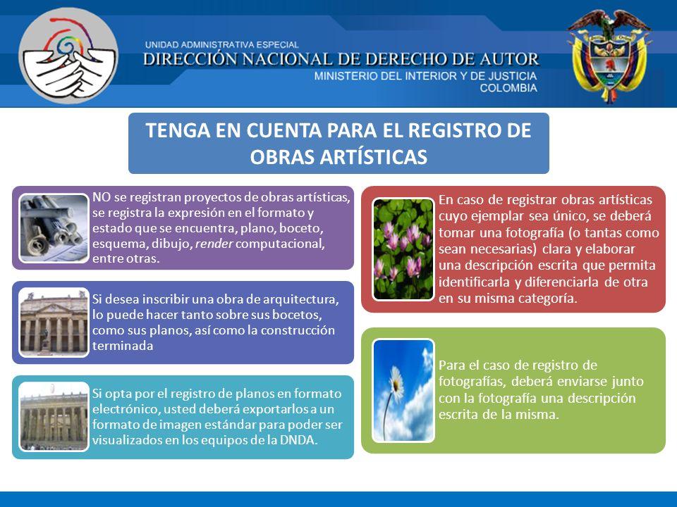 TENGA EN CUENTA PARA EL REGISTRO DE OBRAS ARTÍSTICAS