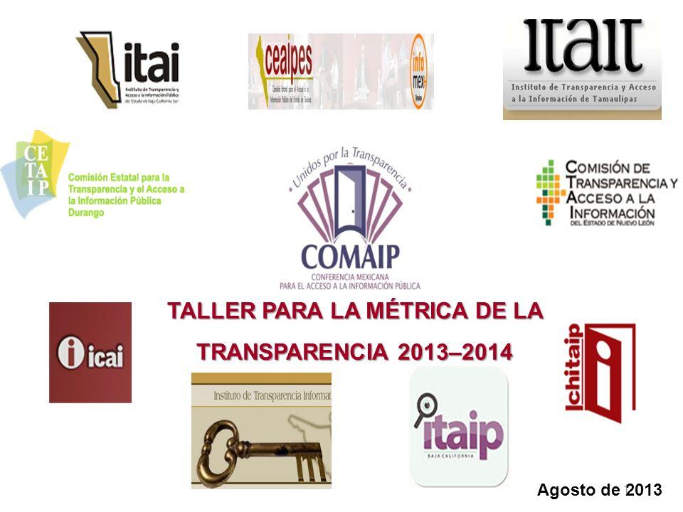 TALLER PARA LA MÉTRICA DE LA TRANSPARENCIA 2013–2014