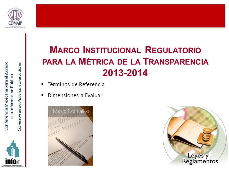 Marco Institucional Regulatorio para la Métrica de la Transparencia 2013-2014