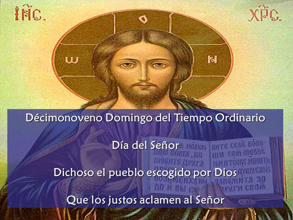 Décimonoveno Domingo del Tiempo Ordinario Día del Señor
