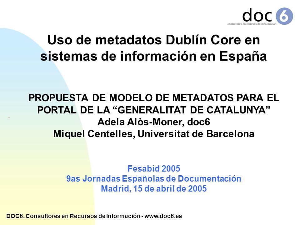Uso de metadatos Dublín Core en sistemas de información en España