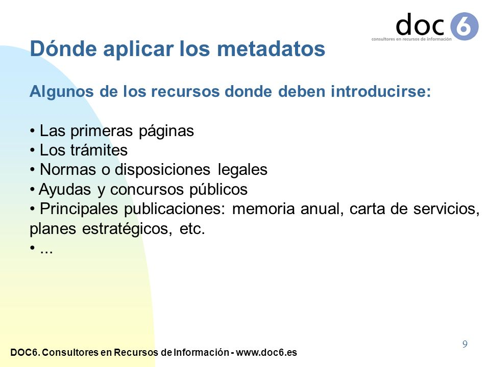 Dónde aplicar los metadatos