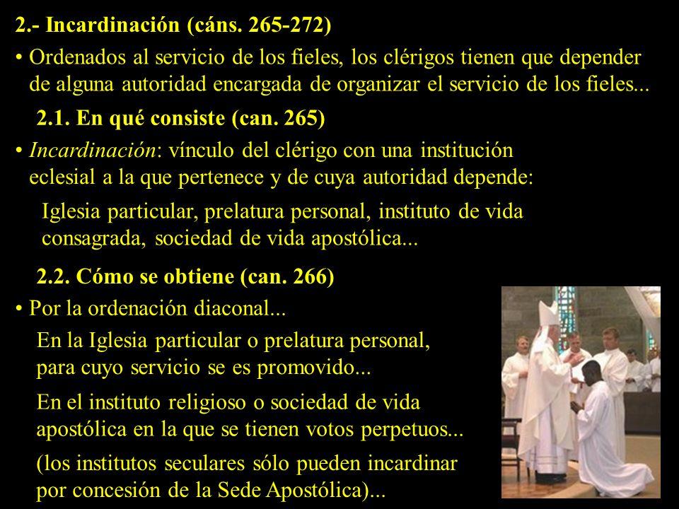 2.- Incardinación (cáns. 265-272)
