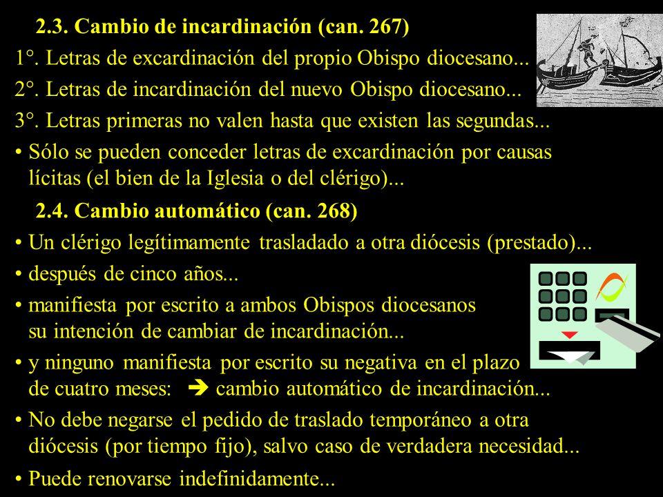 2.3. Cambio de incardinación (can. 267)