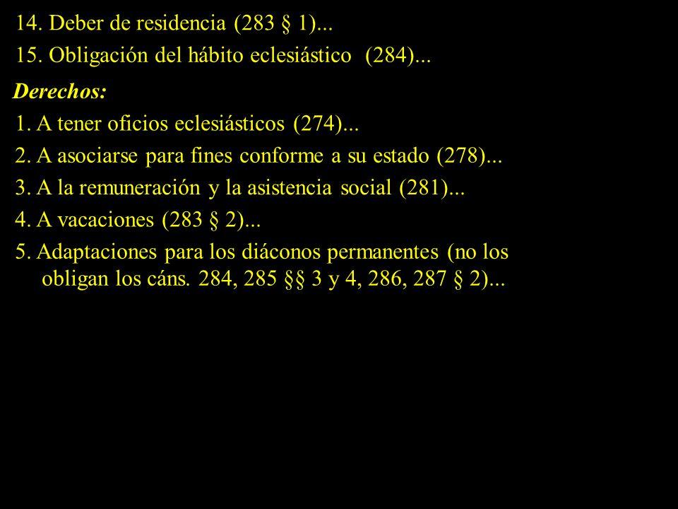 14. Deber de residencia (283 § 1)...