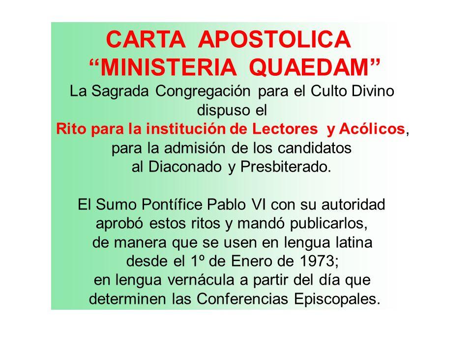 CARTA APOSTOLICA MINISTERIA QUAEDAM