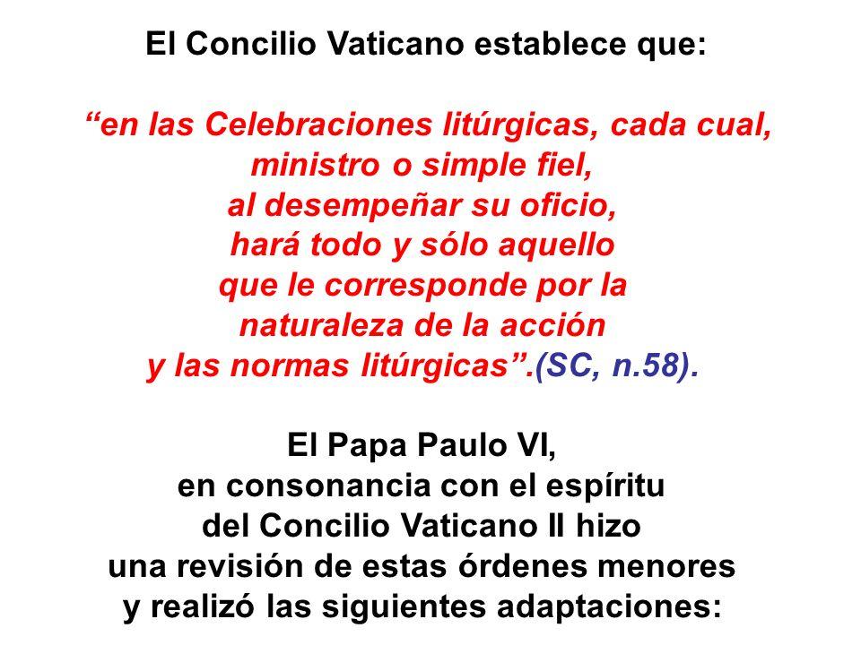El Concilio Vaticano establece que: