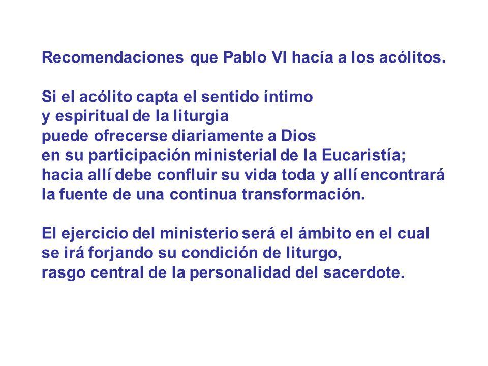 Recomendaciones que Pablo VI hacía a los acólitos.