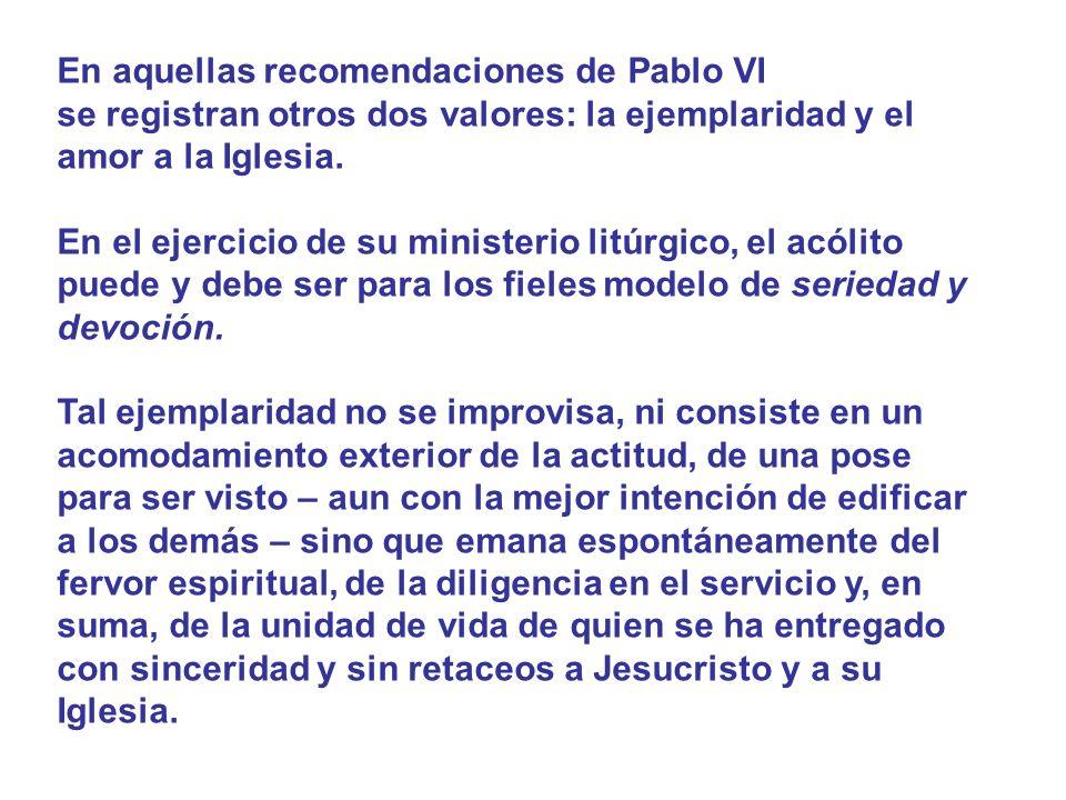 En aquellas recomendaciones de Pablo VI