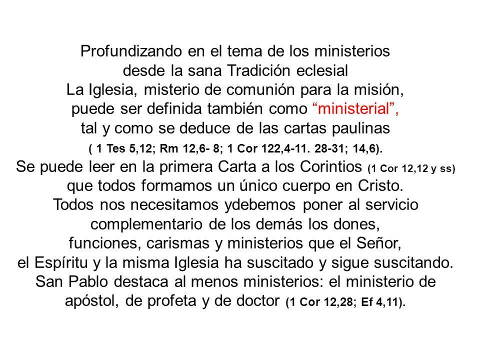 Profundizando en el tema de los ministerios