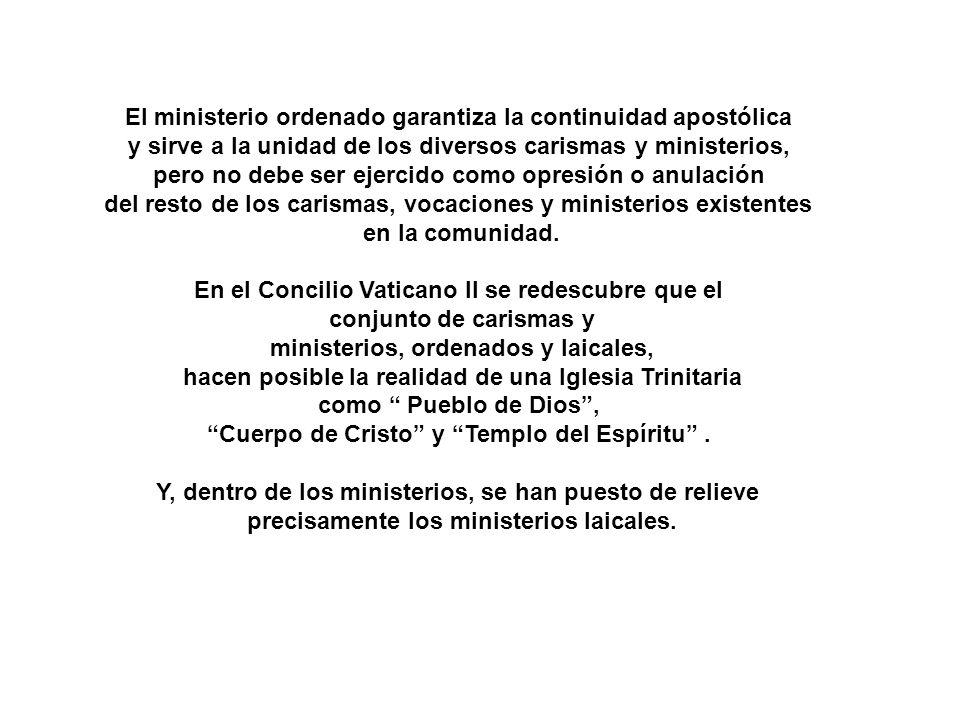 El ministerio ordenado garantiza la continuidad apostólica