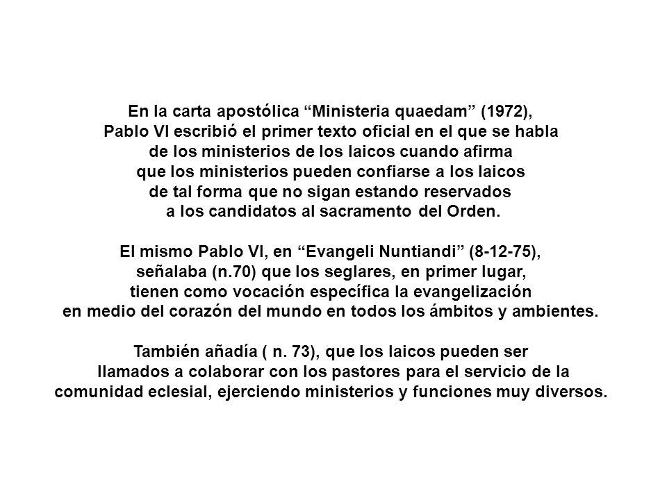 En la carta apostólica Ministeria quaedam (1972),