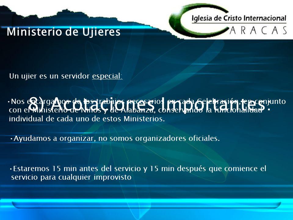8) Acotaciones Importantes: