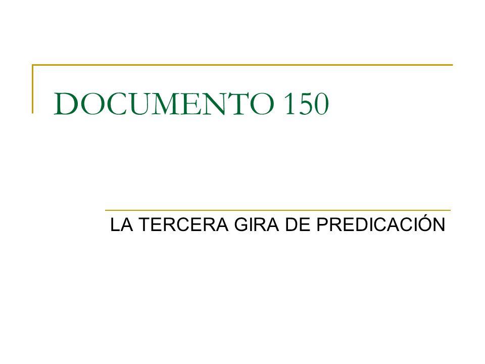 LA TERCERA GIRA DE PREDICACIÓN