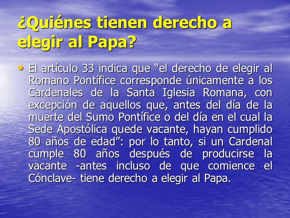 ¿Quiénes tienen derecho a elegir al Papa