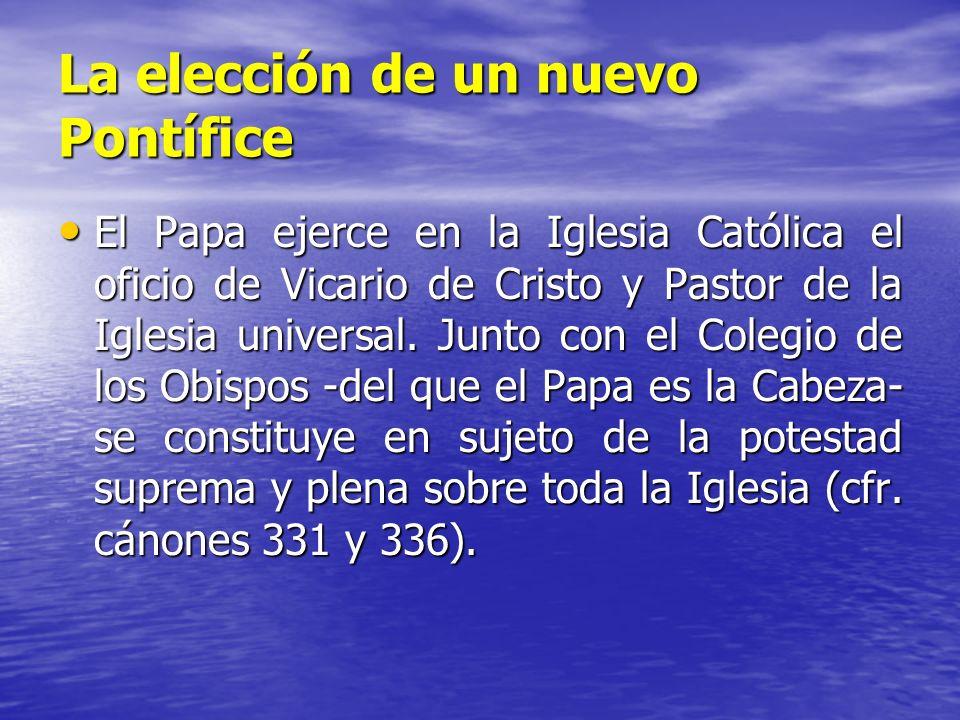 La elección de un nuevo Pontífice