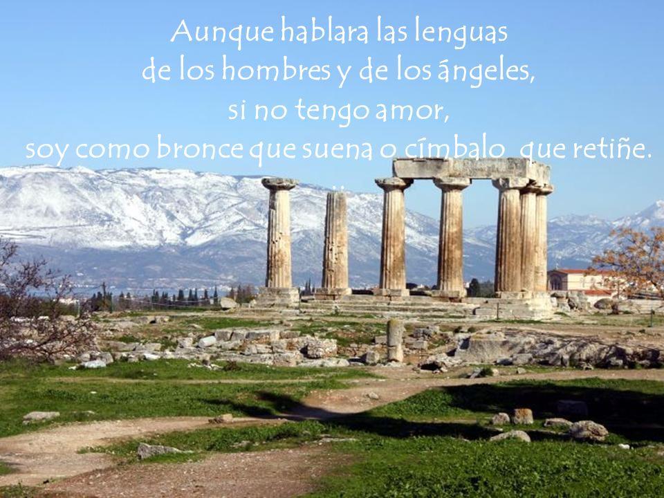 Aunque hablara las lenguas de los hombres y de los ángeles,