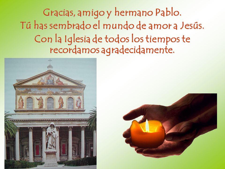 Gracias, amigo y hermano Pablo.