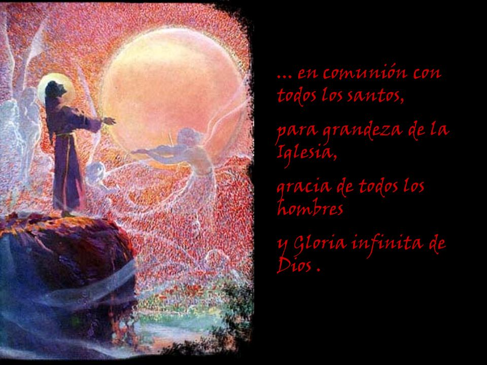 ... en comunión con todos los santos,