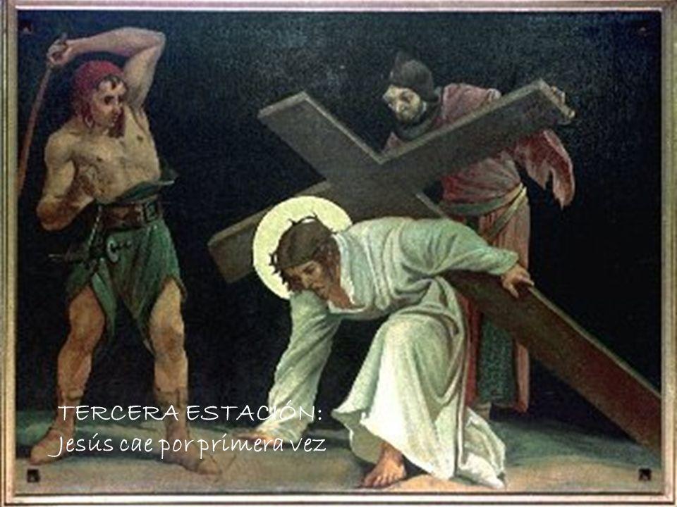 TERCERA ESTACIÓN: Jesús cae por primera vez