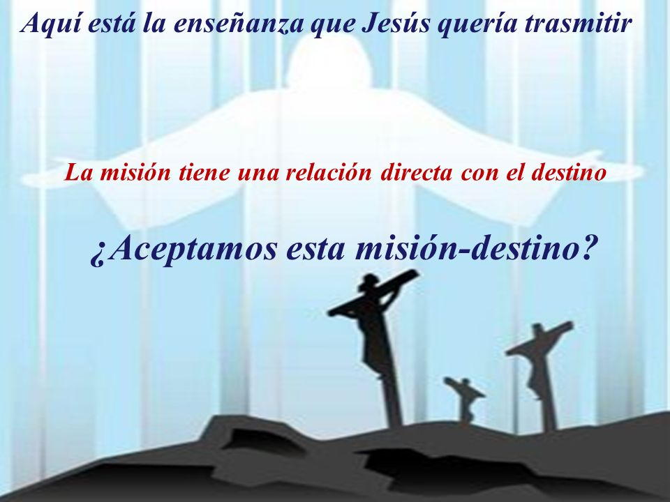 ¿Aceptamos esta misión-destino