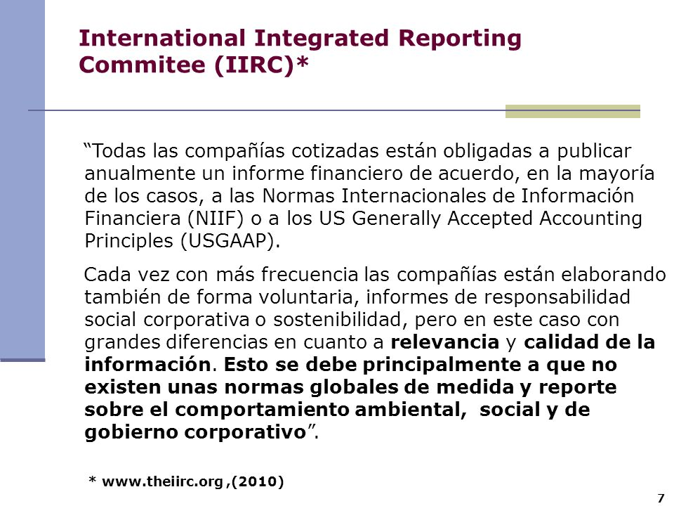 International Integrated Reporting Commitee (IIRC)*