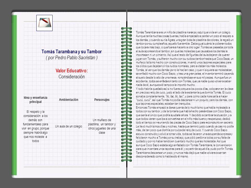 Tomás Tarambana y su Tambor Idea y enseñanza principal