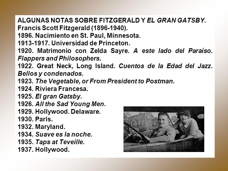 ALGUNAS NOTAS SOBRE FITZGERALD Y EL GRAN GATSBY.