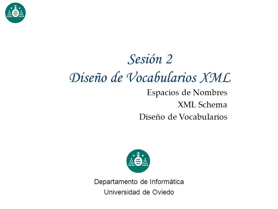 Sesión 2 Diseño de Vocabularios XML