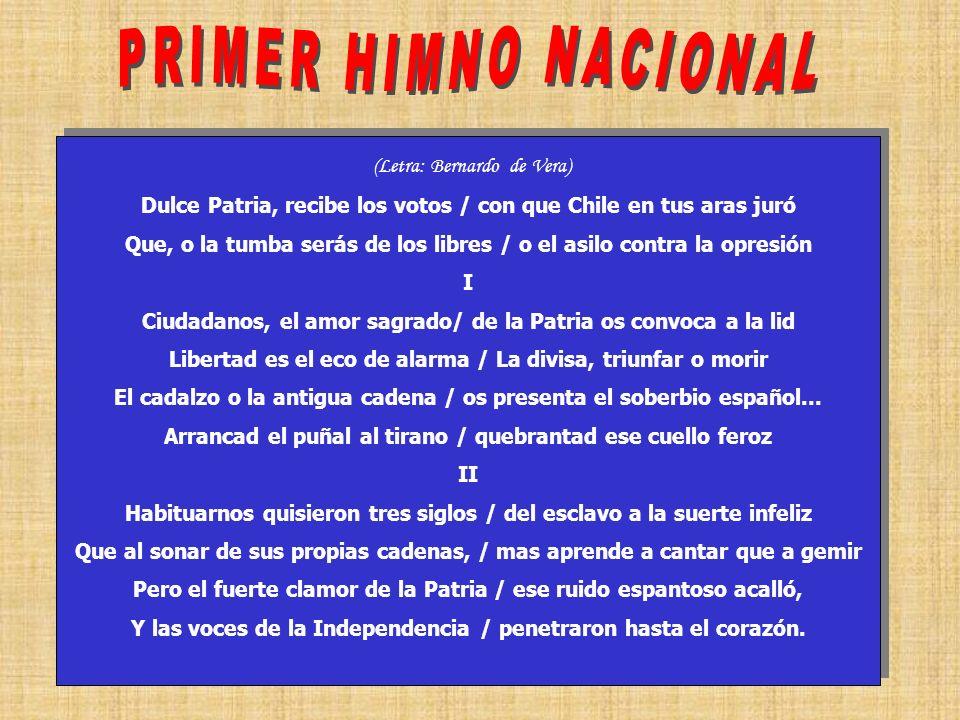 PRIMER HIMNO NACIONAL (Letra: Bernardo de Vera)