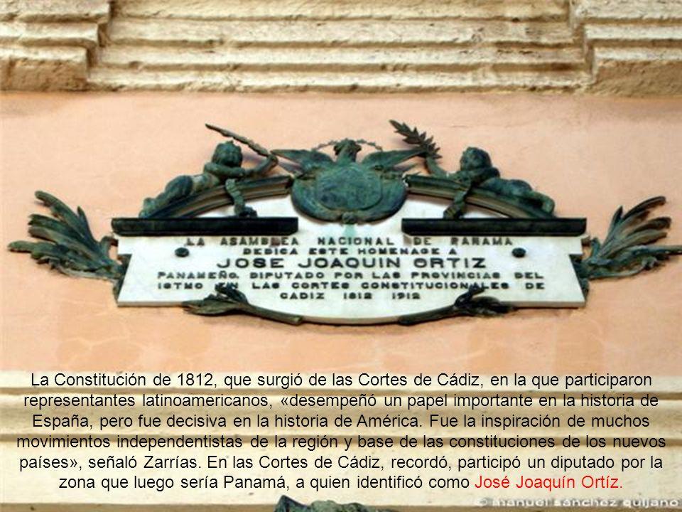 La Constitución de 1812, que surgió de las Cortes de Cádiz, en la que participaron representantes latinoamericanos, «desempeñó un papel importante en la historia de España, pero fue decisiva en la historia de América.