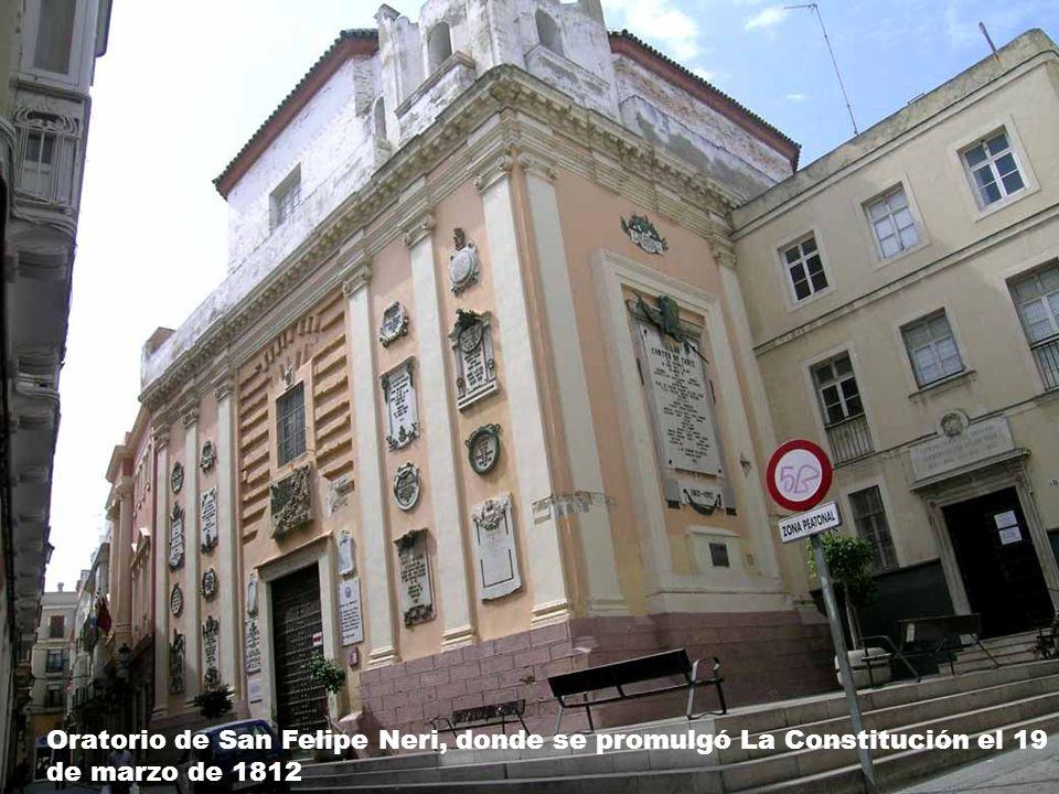 Oratorio de San Felipe Neri, donde se promulgó La Constitución el 19