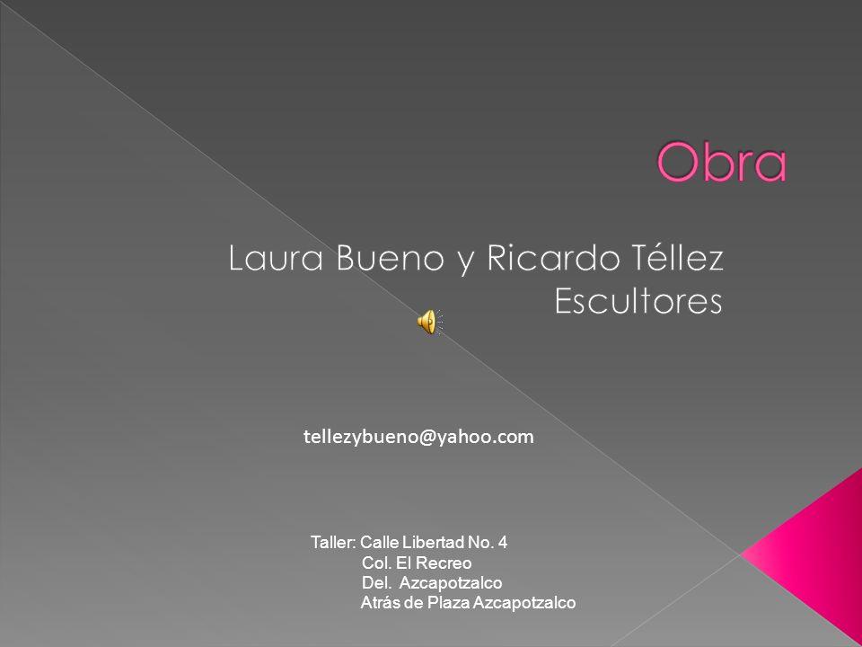 Laura Bueno y Ricardo Téllez Escultores