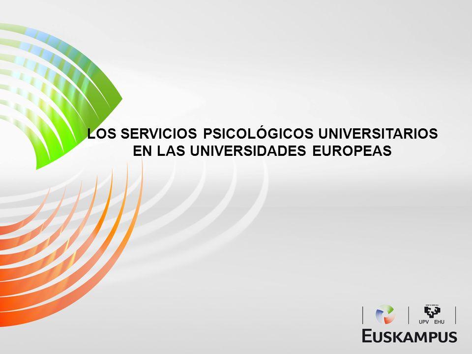 LOS SERVICIOS PSICOLÓGICOS UNIVERSITARIOS EN LAS UNIVERSIDADES EUROPEAS