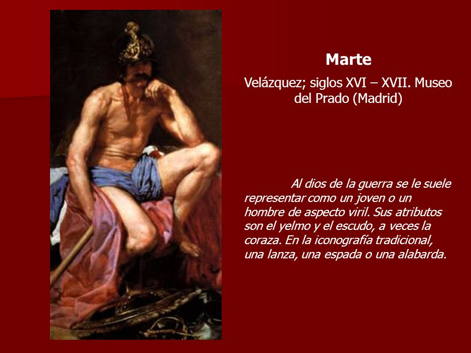 Velázquez; siglos XVI – XVII. Museo del Prado (Madrid)