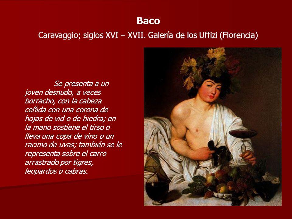 Caravaggio; siglos XVI – XVII. Galería de los Uffizi (Florencia)
