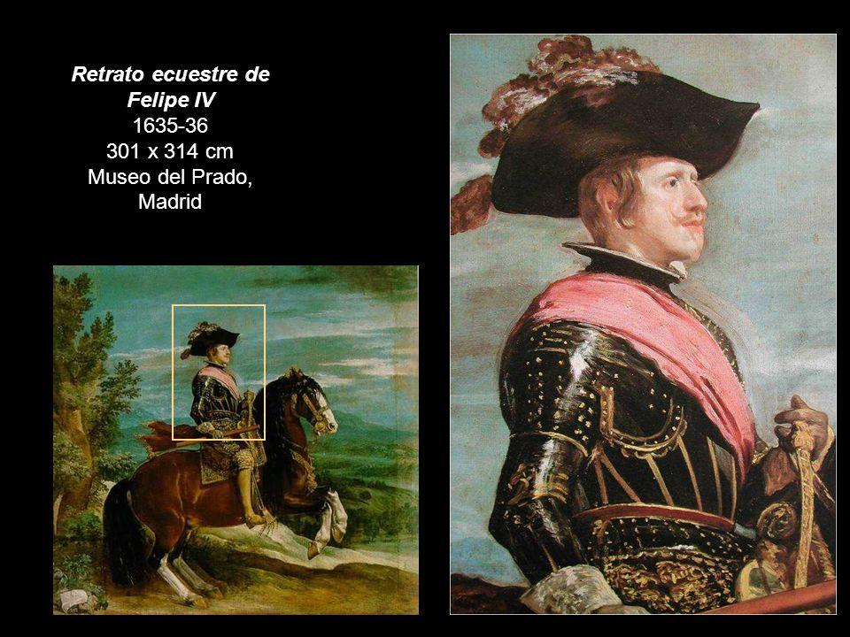 Retrato ecuestre de Felipe IV 1635-36 301 x 314 cm Museo del Prado, Madrid
