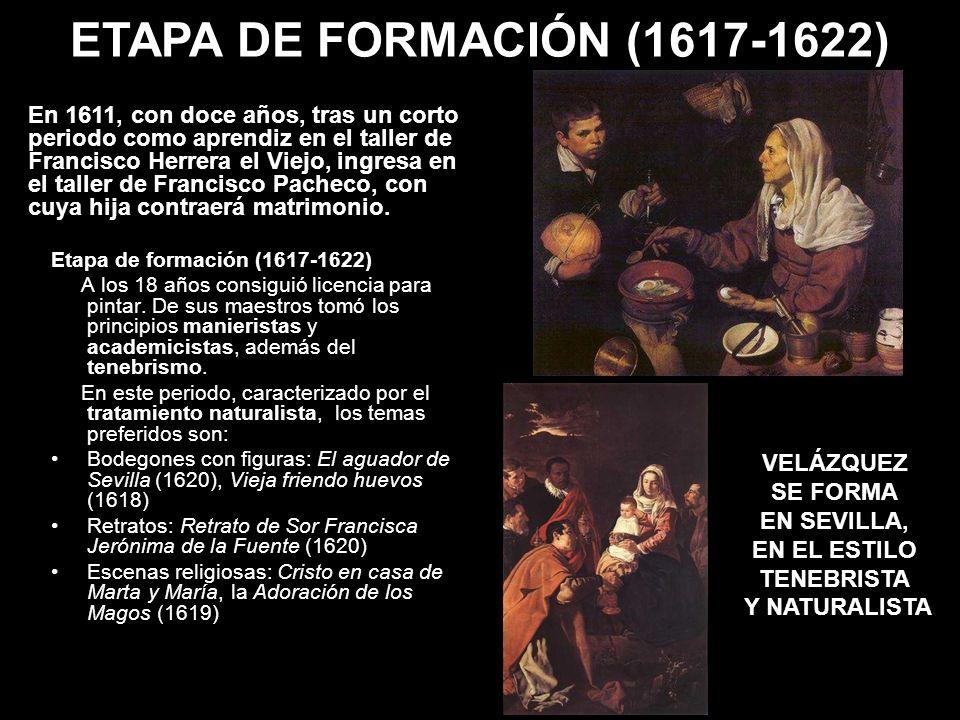 ETAPA DE FORMACIÓN (1617-1622)