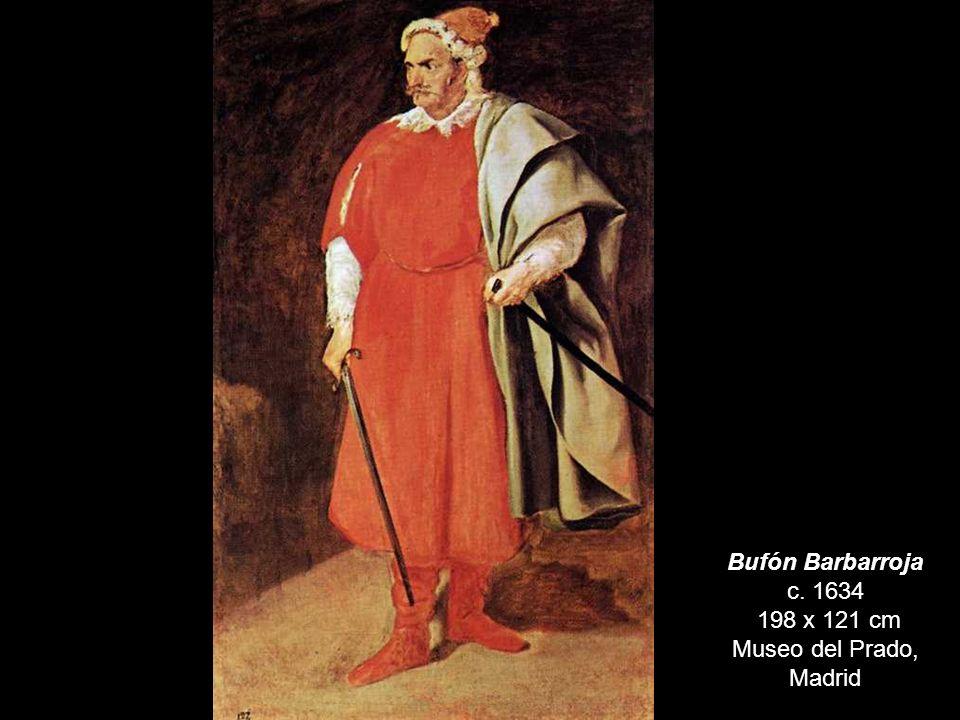 Bufón Barbarroja c. 1634 198 x 121 cm Museo del Prado, Madrid
