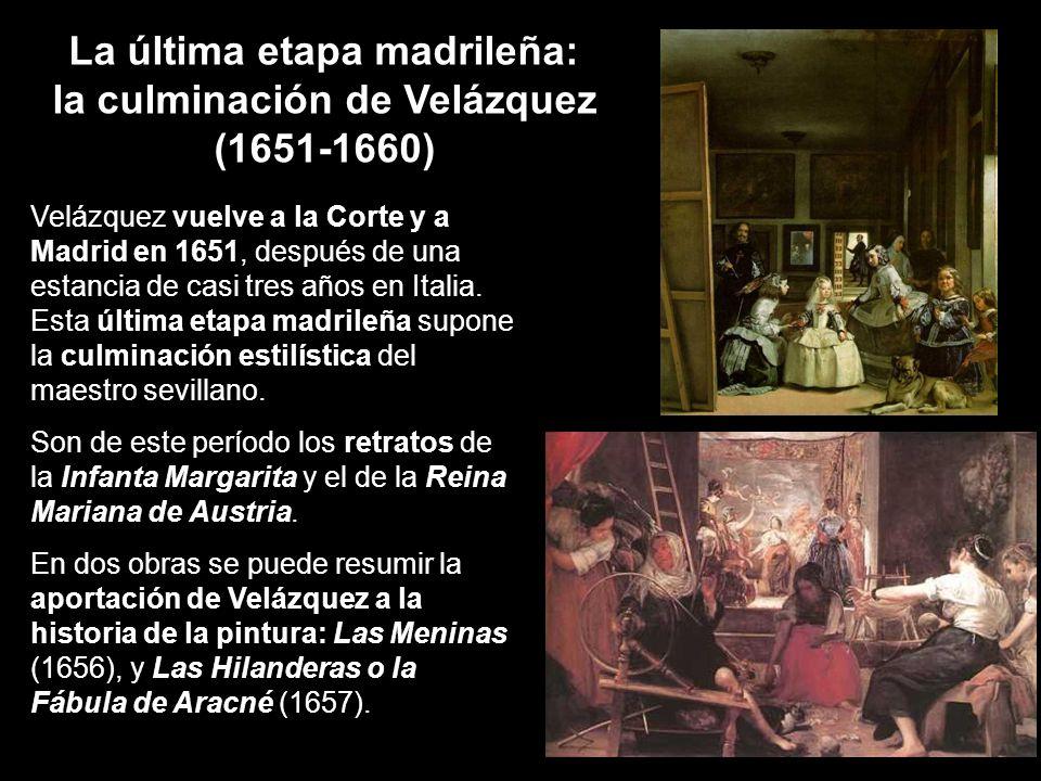 La última etapa madrileña: la culminación de Velázquez