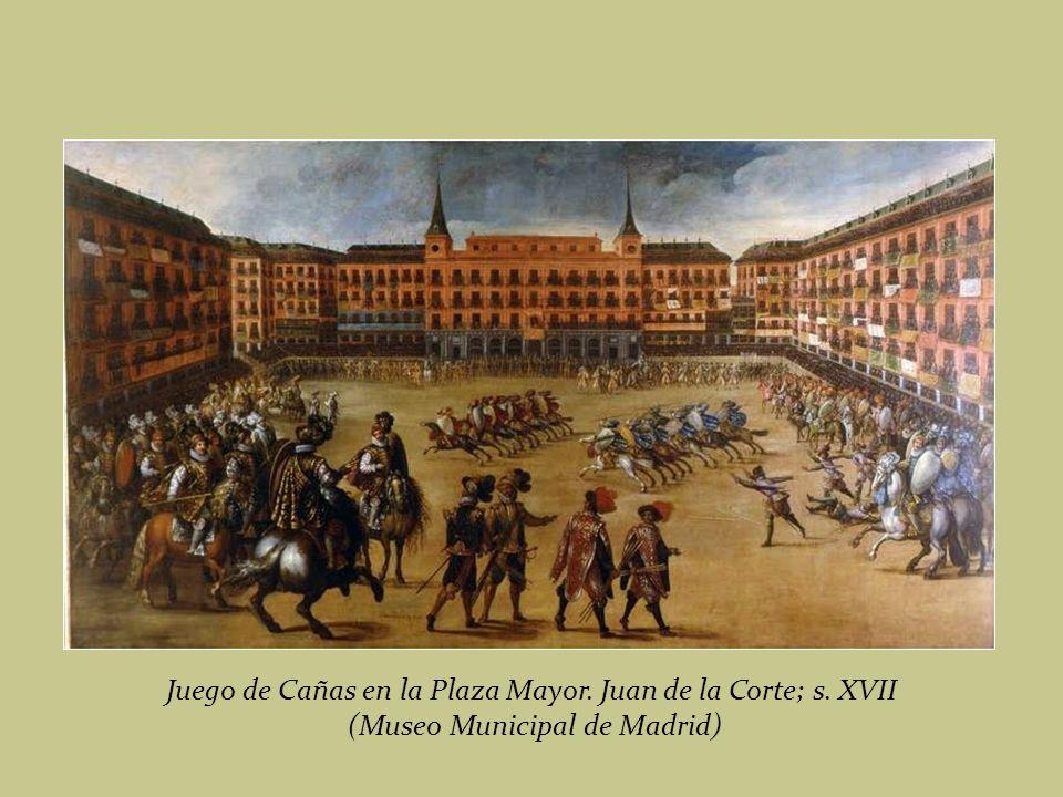 Juego de Cañas en la Plaza Mayor. Juan de la Corte; s. XVII